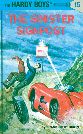 Hardy Boys 15: the Sinister Signpost