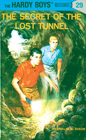 Hardy Boys 29: the Secret of the Lost Tunnel