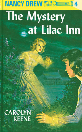 Nancy Drew 04: the Mystery at Lilac Inn