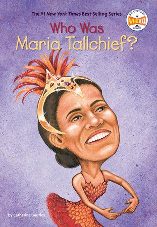 Who Was Maria Tallchief?