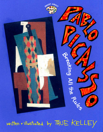 Pablo Picasso: Breaking All the Rules