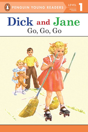 Dick and Jane: Go, Go, Go