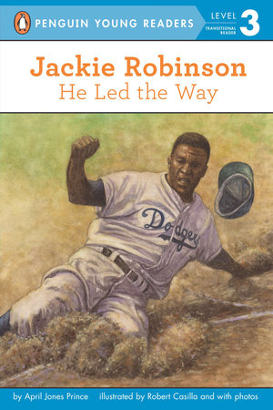 Jackie Robinson: He Led the Way