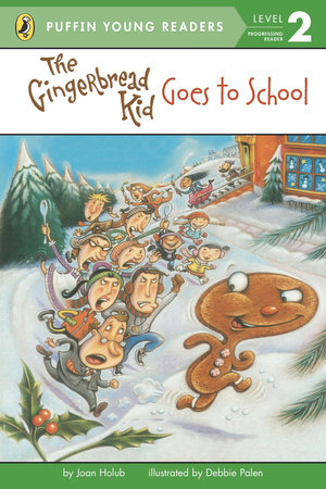 The Gingerbread Kid Goes to School