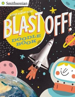 Blast Off! Doodle Book