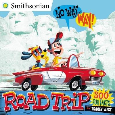 No Way . . . Way!: Road Trip