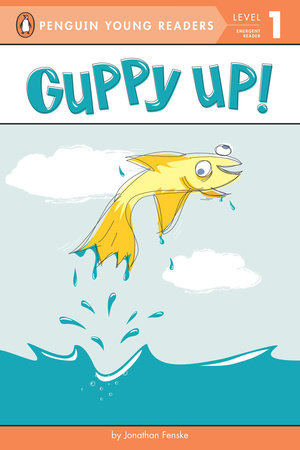 Guppy Up!