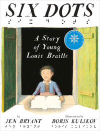Book cover for Six Dots: A Story of Young Louis Braille