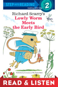 Book cover for Lowly Worm Meets the Early Bird: Read & Listen Edition