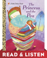 Book cover for The Princess and the Pea: Read & Listen Edition