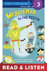 Book cover for Wedgieman to the Rescue: Read & Listen Edition