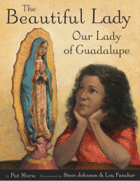Book cover for The Beautiful Lady: Our Lady of Guadalupe