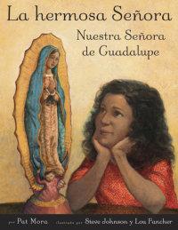 Book cover for La hermosa Senora: Nuestra Senora de Guadalupe