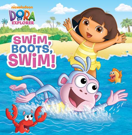 Swim, Boots, Swim! (Dora the Explorer)