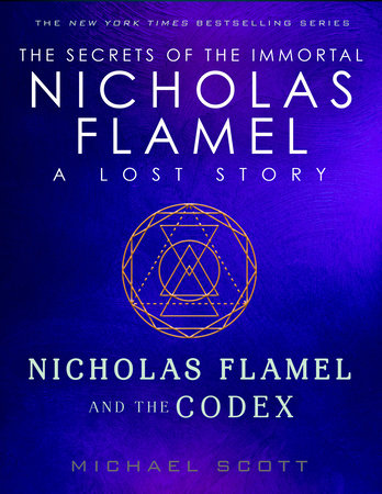 Nicholas Flamel and the Codex