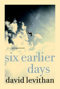 Book cover for Six Earlier Days
