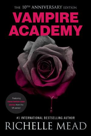 Vampire Academy 10th Anniversary Edition book cover