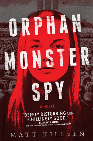 Orphan Monster Spy