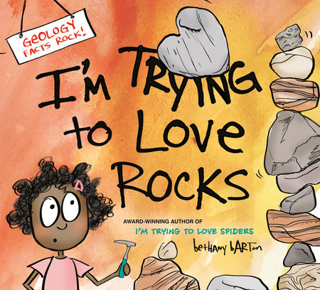I'm Trying to Love Rocks
