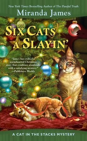 Six Cats a Slayin'
