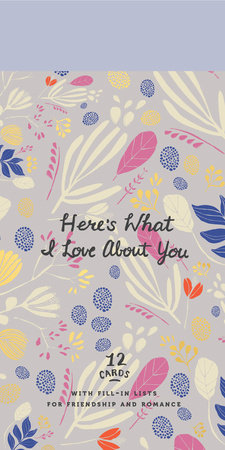 Here's What I Love About You