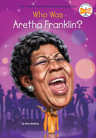 Who Was Aretha Franklin?