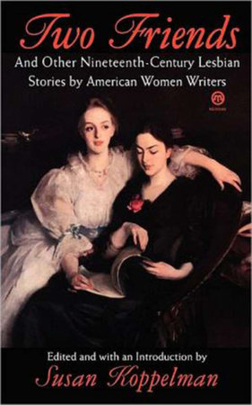 Two Friends and Other 19th-century American Lesbian Stories
