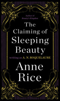 Excerpt From The Claiming Of Sleeping Beauty Penguin Random House Canada