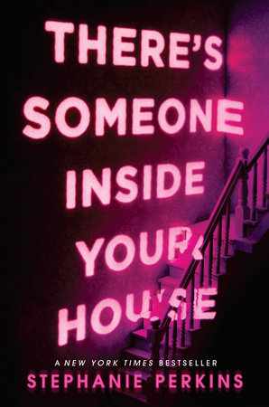 There's Someone Inside Your House