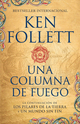 Una columna de fuego (Spanish-language edition of A Column of Fire)