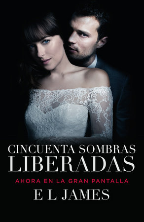 Cincuenta sombras liberadas (Movie Tie-in)