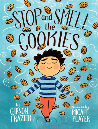 Stop and Smell the Cookies