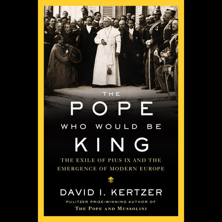The Pope Who Would Be King - Penguin Random House Education