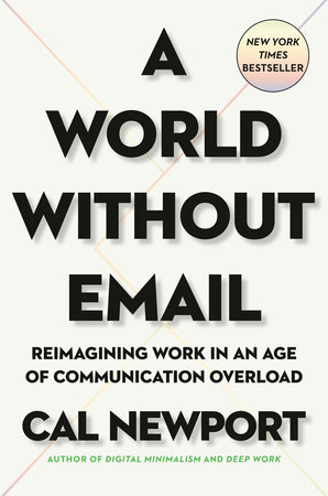 Cover image for A World Without Email