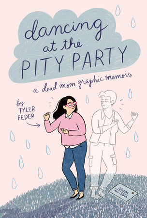 Cover image for Dancing at the Pity Party