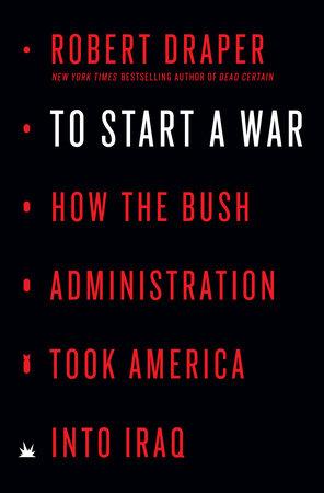 To Start a War