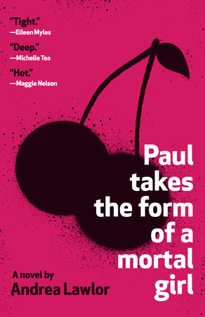 Cover of Paul Takes the Form of a Mortal Girl