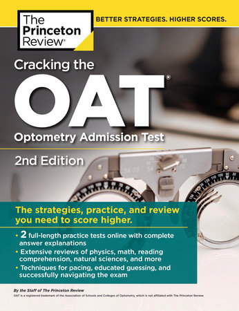 Cracking the OAT (Optometry Admission Test), 2nd Edition by