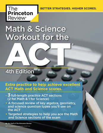 Math and Science Workout for the ACT, 4th Edition
