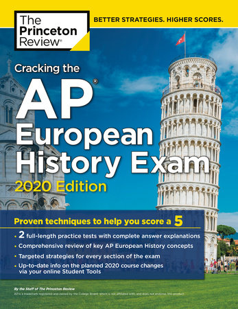 Cracking the AP European History Exam, 2020 Edition
