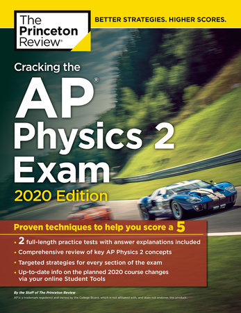 Cracking the AP Physics 2 Exam, 2020 Edition