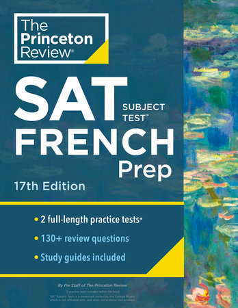Princeton Review SAT Subject Test French Prep, 17th Edition