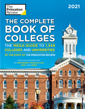 The Complete Book of Colleges, 2021