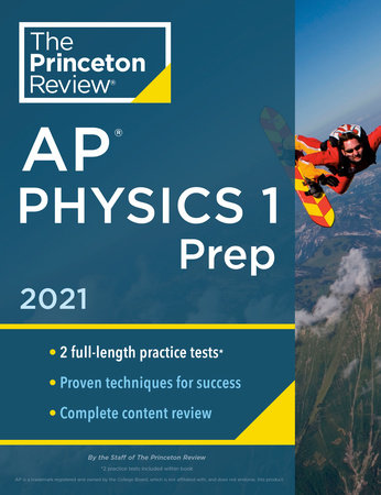 Princeton Review AP Physics 1 Prep, 2021