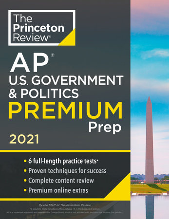 Princeton Review AP U.S. Government & Politics Premium Prep, 2021