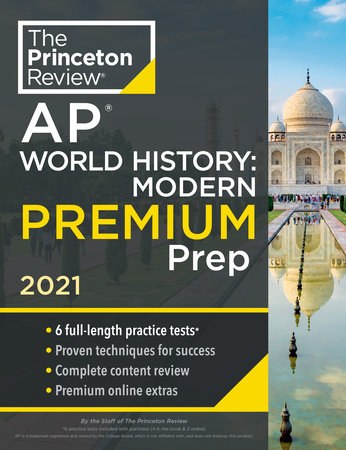 Princeton Review AP World History: Modern Premium Prep, 2021