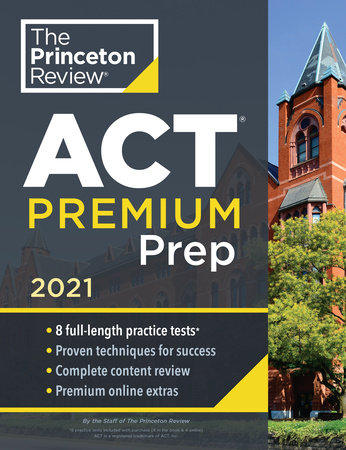 Princeton Review ACT Premium Prep, 2021