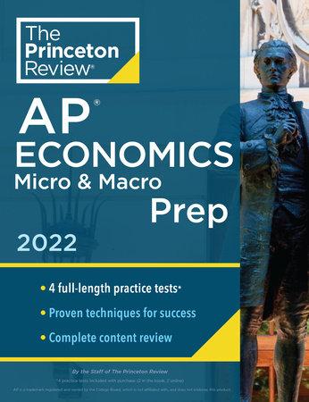 Princeton Review AP Economics Micro & Macro Prep, 2022