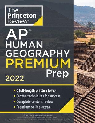Princeton Review AP Human Geography Premium Prep, 2022