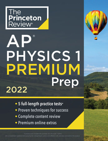 Princeton Review AP Physics 1 Premium Prep, 2022